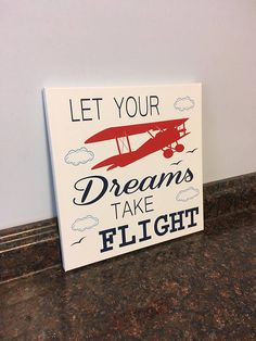 airplane nursery airplane wall decor boy airplane room airplane sign nursery sign let your dreams take flight airplane decor - **Can customize this PRINT OR CANVAS with different colors, images or size. Just send me a message! Airplane Room Decor, Airplane Nursery, Nursery Signs, Nursery Themes, Boys Bedroom Wallpaper, Gift Quotes, Boy Room, Nursery Room, Craft Activities For Kids
