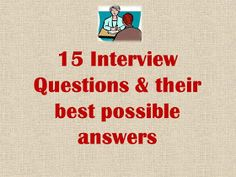 15 Interview Questions Their Best Possible Answers. Best way to answer frequently asked HR Interview Questions for Freshers on. Job Interview Answers, Job Interview Preparation, Interview Questions And Answers, Job Interview Tips, Interview Techniques, Job Interviews, Find Me A Job, English Writing Skills, Learning English