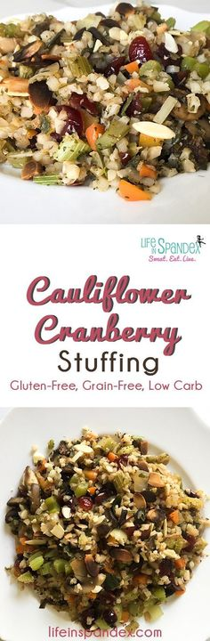 Cauliflower Cranberry Stuffing - Looking for an amazing low-carb, gluten-free, paleo stuffing recipe? This no-stress Cauliflower Cranberry Stuffing has your name written all over it!