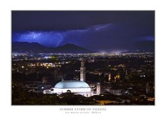 SUMMER STORM ON VICENZA by Leo Maria Scordo on 500px