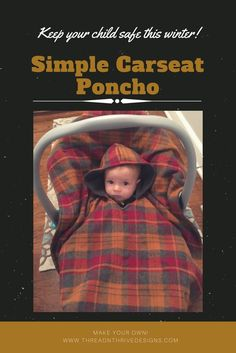 Super easy carseat poncho! Safety first! But no reason your babe can't look cute being safe!