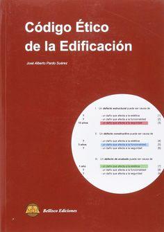 Código ético de la edificación / José Alberto Pardo Suárez. Signatura: RN CTE 38   Na biblioteca: http://kmelot.biblioteca.udc.es/record=b1537633~S1*gag