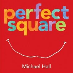 Perfect Square, by Michael Hall: A suggested pick from our Children's Materials Specialist