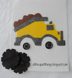 All The Quiet Things: Quiet Book - Dump truck with button tires