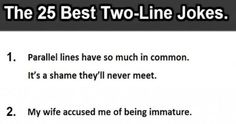 The 25 Best Two Line Jokes funny quotes jokes lol funny quote funny quotes joke humor