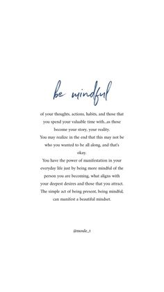 Mindfulness is a powerful tool you've always had the power to manifest your true aspirations. – Hharris Mindfulness is a powerful tool you've always had the power to manifest your true aspirations. Ispirational Quotes, Words Quotes, Life Quotes, Hair Quotes, Motivational Sayings, Reminder Quotes, The Words, Self Love Quotes, Quotes To Live By