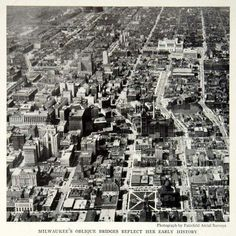 Great aerial view of downtown Milwaukee looking to the west. Milwaukee Wisconsin, Lost City, Local History, Aerial View, Historical Photos, City Photo, Past, Pictures, Bridges