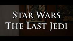 Star Wars: The Last Jedi (spoiler review)