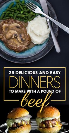 25 Delicious And Easy Dinners To Make With 1 Pound Of Beef