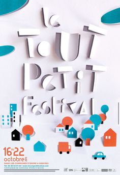 Anouck Boisrobert & Louis Rigaud poster/affiche: le tout petit festival via: Illustration Design Graphique, Paper Illustration, Graphic Illustration, Graphic Design Posters, Graphic Design Typography, Graphic Design Inspiration, Pop Up, Poster Festival, Motion Design