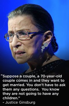 The 4 Dopest Quotes From Ruth Bader Ginsburg On Marriage Equality Women's Human Rights, Ruth Bader Ginsburg Quotes, Justice Ruth Bader Ginsburg, Lady Justice, Old Couples, Psychology Quotes, Who Runs The World, Equal Rights, Strong Quotes
