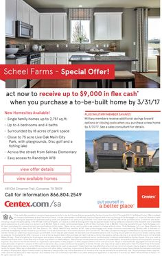New Homes for Sale in Converse, Texas  Now at Scheel Farms- Up to $9K Flex Cash + Additional Savings for Military Members!  Single Family Homes, up to 6 bedrooms & 4 baths  |  Surrounded by 18 acres of park space  |  Easy access to Randolph AFB  https://www.centex.com/sitecore/content/centex/centex-home-page/homes/texas/the-san-antonio-area/converse/scheel-farms-209572#.VuBUKBhOUUE