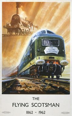 British Railways Poster celebrating the centenary of the Flying Scotsman. The locomotives shown are a GNR Stirling Single and a Class 55 'Deltic'.