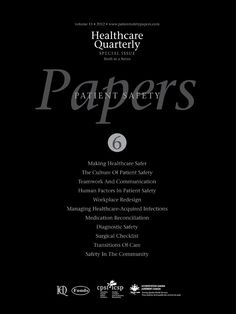 Healthcare Quarterly Vol. 15 Patient Safety Papers Issue 6