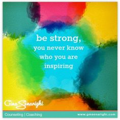 be strong, you never know who you are inspiring #motivation #family #facebook www.amplifyhappinessnow.com