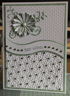 I used the dies from Apple blossom craft and the matching stamps and embossing folders from cuttlebug and sizzix the flower was from the same die setgreen pearls from my stash