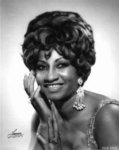 Celia Cruz - For illustrating that Afro- Caribbean  woman are a force to wreckon with. Azucar - Inspired