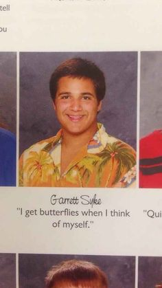 The Butterfly Effect Quote:   The 38 Absolute Best Yearbook Quotes From The Class Of 2014