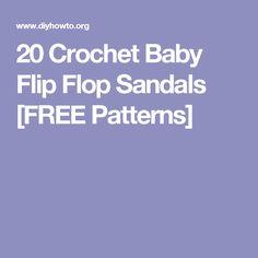 20 Crochet Baby Flip Flop Sandals [FREE Patterns]