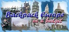 Backpack through Europe.