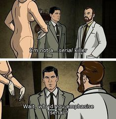 """When Krieger revealed too much. 23 """"Archer"""" Jokes So Funny They'll Put You In The Danger Zone Archer Tv Show, Archer Fx, Danger Zone, Funny Memes, Hilarious, Jokes, Funny Quotes, Archer Funny, Archer Meme"""