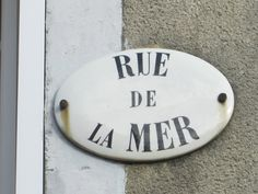 Rue de la mer - French vintage road sign
