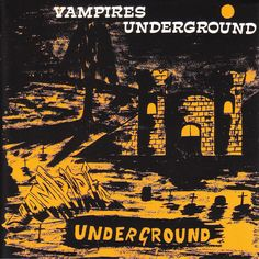 "The Vampires - ""Vampires Underground"".  Garage Rock recorded in Durban, South Africa's Little India."