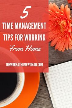 Having a hard time staying focused? Try these smart time management tips to work from home more efficiently.