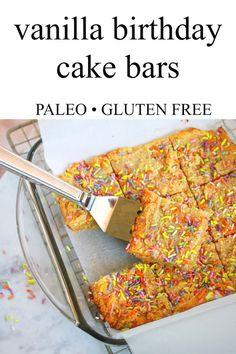 Gluten free meals 351210470942570246 - Just Jessie B: Vanilla Birthday Cake Bars Paleo Dessert, Paleo Sweets, Gluten Free Desserts, Gluten Free Recipes, Paleo Food, Paleo Diet, Diet Recipes, Paleo Meals, Paleo Bread