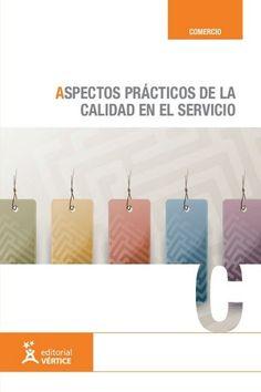 ACTUALIZACIÓN !! - Aspectos Prácticos de la Calidad en el Servicio - Vertice - PDF - Español  http://helpbookhn.blogspot.com/2014/08/libro-aspectos-practicos-de-la-calidad.html