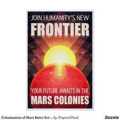 Colonization of Mars Retro Sci-Fi Illustration Poster