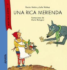 Una rica merienda. Rocío Antón. Anaya , 2014