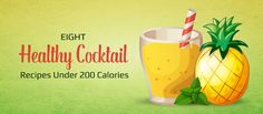Eight Healthy Cocktail Recipes Under 200 Calories