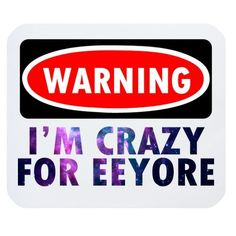 "Stylish Funny Quotes ""WARNING I'M CRAZY FOR EEYORE"" Rectangle Non-Slip Rubber Mouse Pad,Gaming Mouse Pad,Office Mousepads,Desktop Mousepad Funny Saying Mouse Pad"