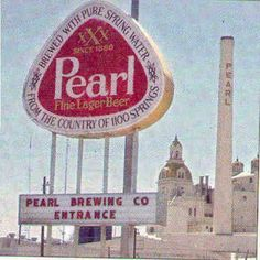 We used to stop by here every year on our vacation to Port Isabel- My daddy's highlight unless of course we were going to Mexico. Back in those days they gave free beer- and the waterfall sign near the American Airlines center was the Pearl Beer sign- one of my highlights on the drive frm Irving to Dallas, and at night I thought the smokestacks of the meat packing plant or whatever that red-brick factory was were Germany.