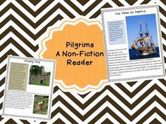 Studying Pilgrims?  We created a child-friendly non-fiction Pilgrim reader perfect for elementary aged students. Contents: Who were the Pilgrims? The move to America Building a home Growing food What to wear? Fun and Games Thanksgiving