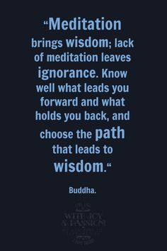 #Meditation brings wisdom. Inspiring #quotes and #affirmations by Calm Down Now, an empowering mobile app for overcoming anxiety. For iOS: http://cal.ms/1mtzooS For Android: http://cal.ms/NaXUeo