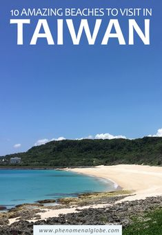 #discoverbooktravel  Best 10 beaches in Taiwan #taiwan #taiwantravel #travel #asia #asiatravel #travelasia