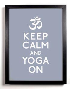 http://www.etsy.com/listing/69291576/keep-calm-and-yoga-on-om-symbol-5-x-7