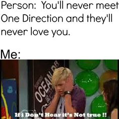 i was told that the boys dont care about their fans and that they will never love me back at school...i started doing exactly this...never mess with a fangirl in public or you will get stares