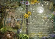 March : Ash Moon - The Wheel of the Year