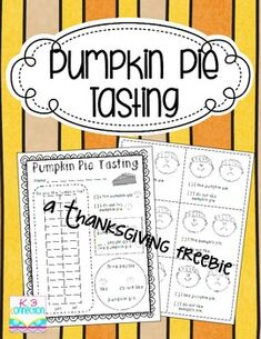 Here's a pumpkin pie tasting page where students can mark if they do or do not like pumpkin pie. It also includes a graphing page to record class data.