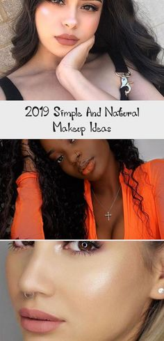 2019 Simple and Natural Makeup Ideas #darkskinbeautyPhotoshoot #darkskinbeautyDrawing #darkskinbeautyArt #darkskinbeautyMakeup #darkskinbeautyQuotes