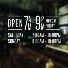 Opening hours times shop name window wall sign vinyl decal transfer Window Decals, Vinyl Decals, Window Wall, Opening Hours Sign, Business Hours Sign, Open Signs, We Are Open Sign, Vitrine Design, Vintage Store Displays