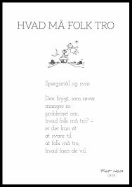 Billedresultat for piet hein gruk plakat Words Quotes, Me Quotes, Funny Quotes, Sayings, Great Words, Some Words, Tumblr Quotes, Note To Self, Texts