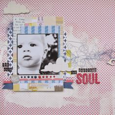 Scrap Your Mama Never Taught You: The Sweetest Soul - Guest Designer layout for Citrus Twist Kits