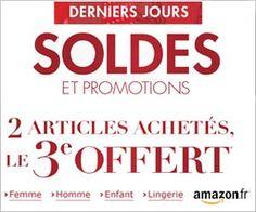 Derniers jours des soldes chez Amazon : pour 2 articles achetés le 3ème est offert sur plus de 1500 articles grâce à un code promo (dernières heures) ...