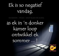 Greetings For The Day, Afrikaans, Twisted Humor, Cool Words, Dental, My Life, Lol, Sayings, Darkness