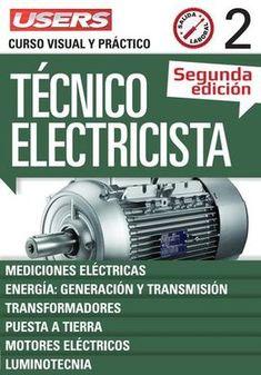 Técnico Electricista Segunda Edición - Tomo 2