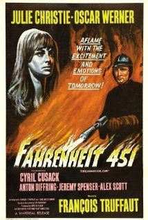 Fahrenheit 451  As a young girl who loved to read this movie had a deep impact on me.